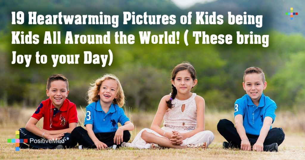 19 Heartwarming Pictures of Kids being Kids All Around the World! ( These bring Joy to your Day)