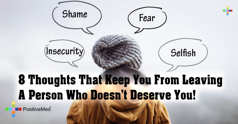 8 Thoughts That Keep You From Leaving A Person Who Doesn't Deserve You!