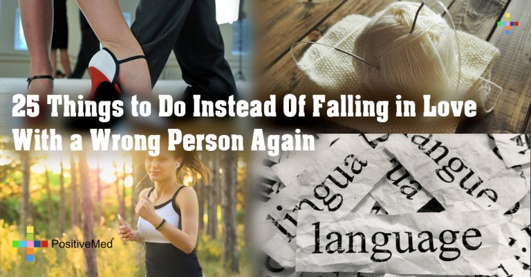 25 Things to Do Instead Of Falling in Love With a Wrong Person Again