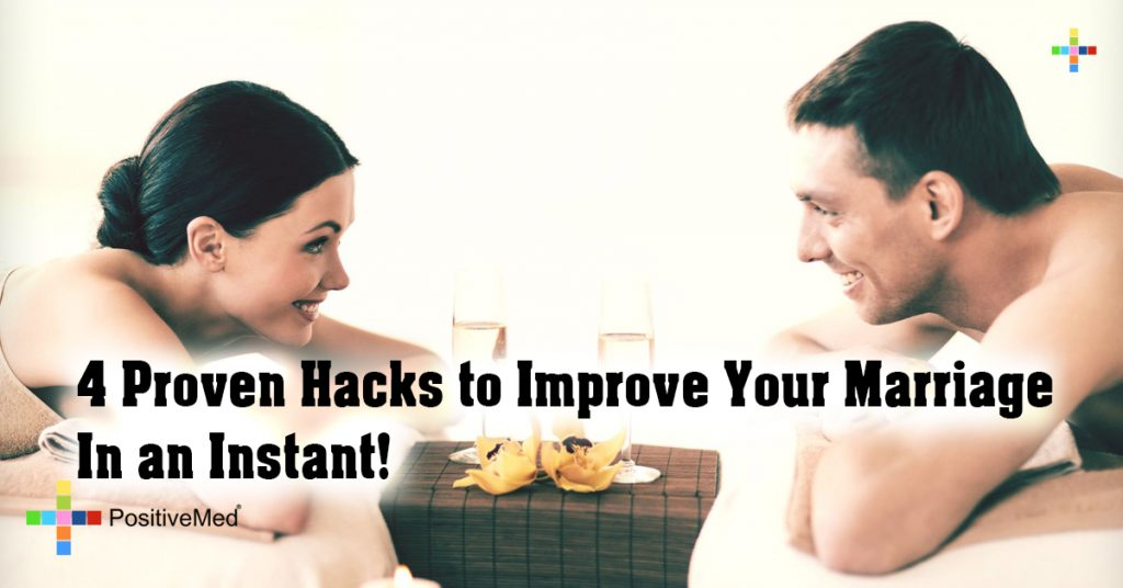 4 Proven Hacks to Improve Your Marriage In an Instant!
