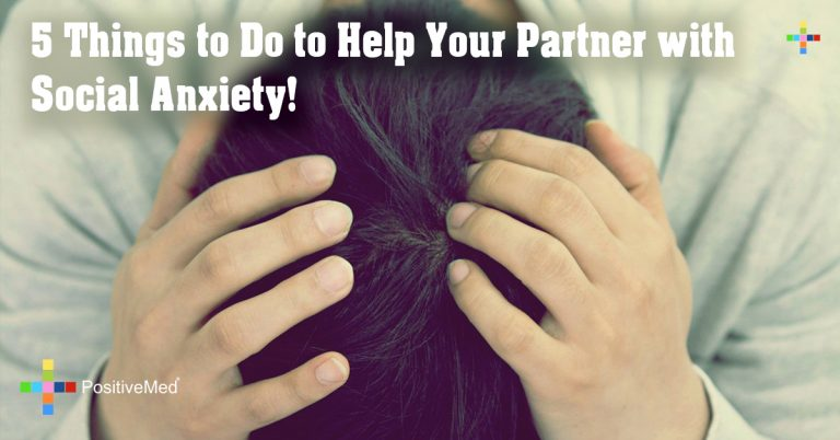 5 Things to Do to Help Your Partner with Social Anxiety!