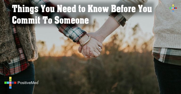Things You Need to Know Before You Commit To Someone