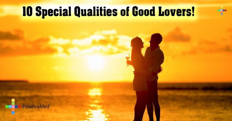 10 Special Qualities of Good Lovers!