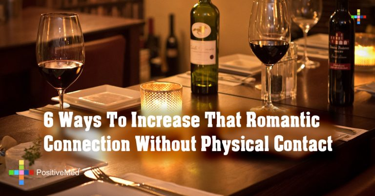 6 Ways To Increase That Romantic Connection Without Physical Contact