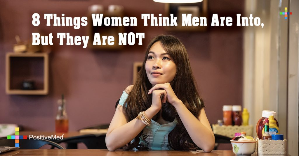 8 Things Women Think Men Are Into, But They Are NOT