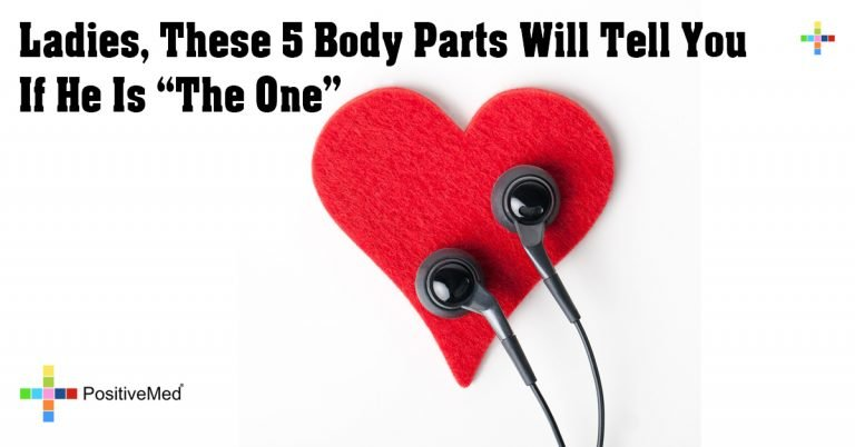 "Ladies, These 5 Body Parts Will Tell You If He Is ""The One"""