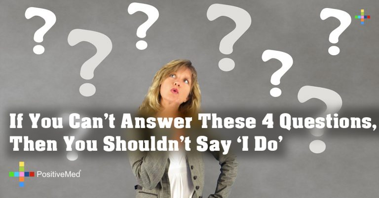 If You Can't Answer These 4 Questions, Then You Shouldn't Say 'I Do'