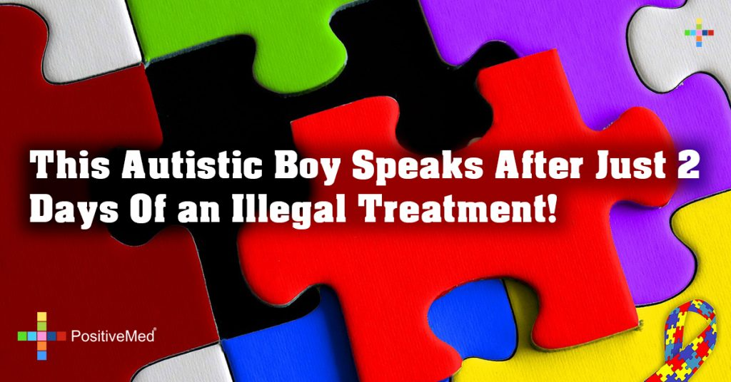 This Autistic Boy Speaks After Just 2 Days Of an Illegal Treatment!