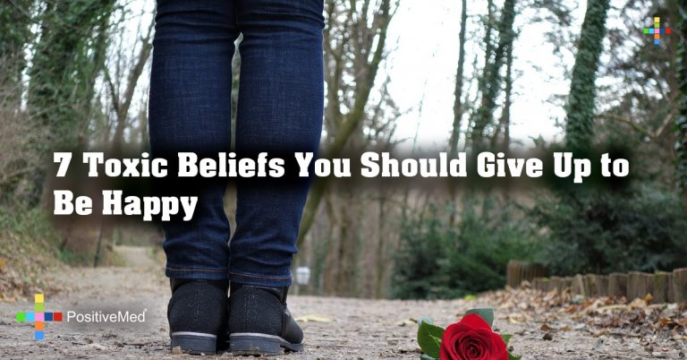 7 Toxic Beliefs You Should Give Up to Be Happy