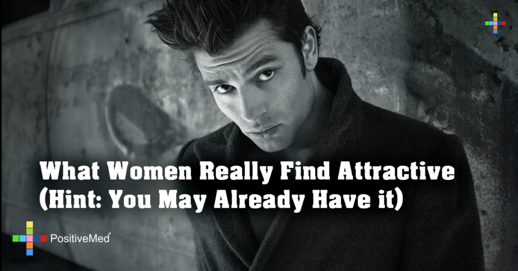 What Women Really Find Attractive (Hint: You May Already Have it)