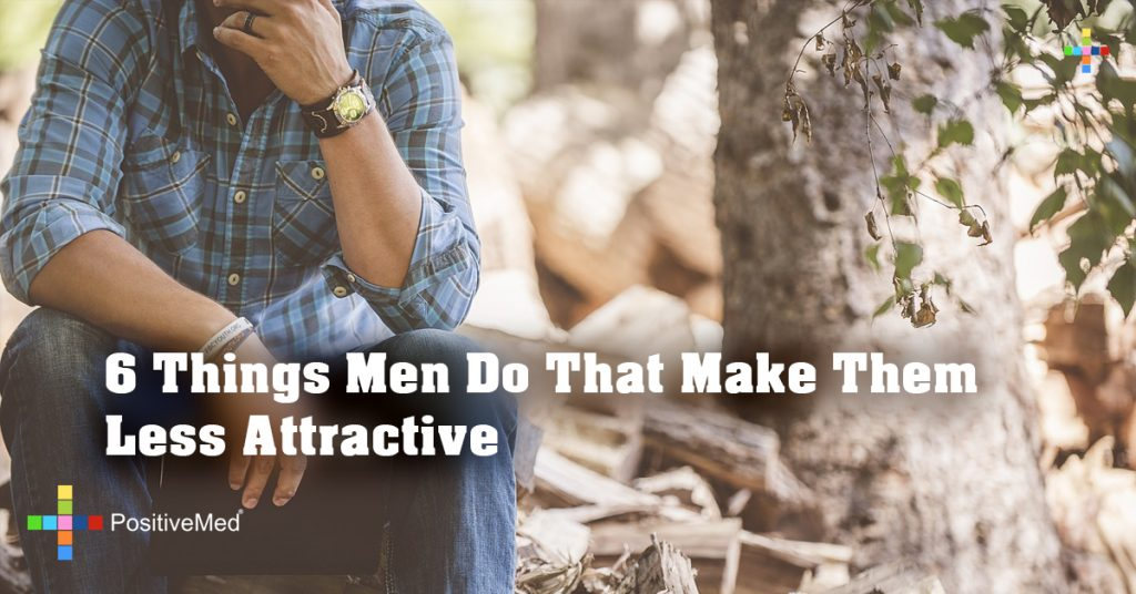 6 Things Men Do That Make Them Less Attractive