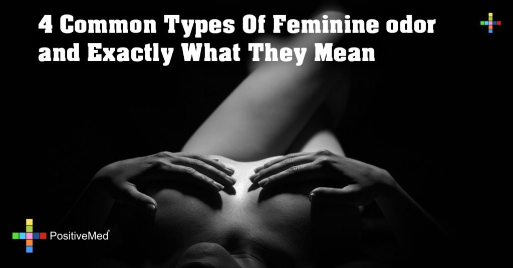 4 Common Types Of Feminine odor and Exactly What They Mean