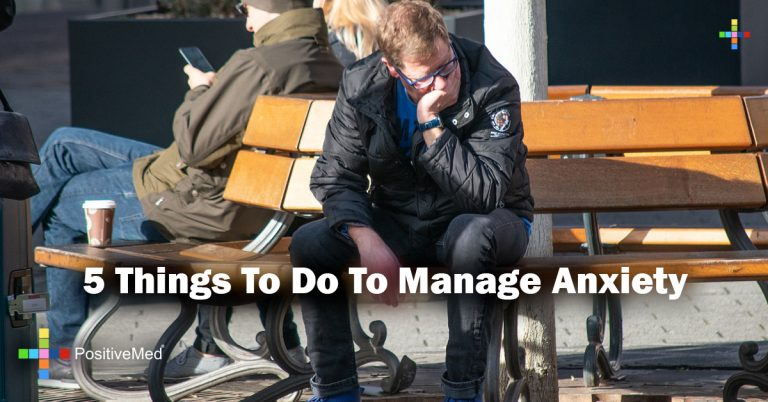5 Things To Do To Manage Anxiety