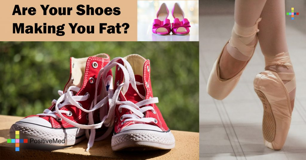 Are Your Shoes Making You Fat?