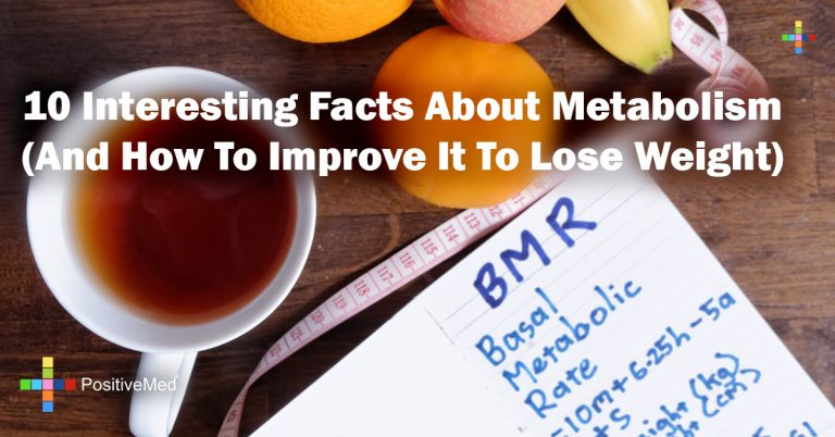 10 Interesting Facts About Metabolism (And How To Improve It To Lose Weight)