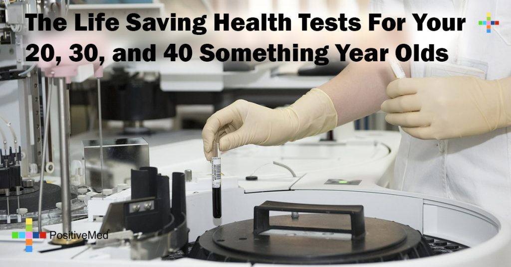 The Life Saving Health Tests For Your 20, 30, and 40 Something Year Olds
