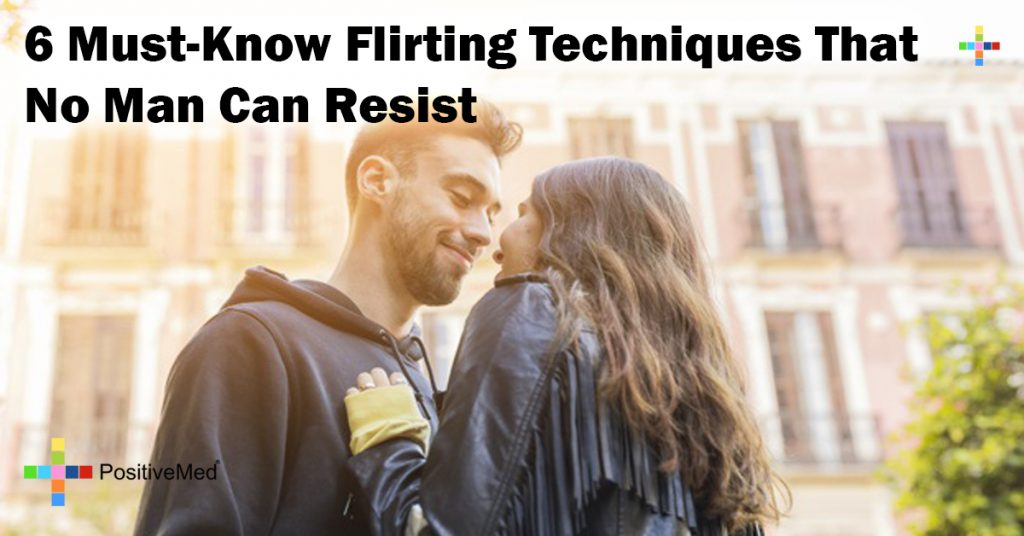 6 Must-Know Flirting Techniques That No Man Can Resist