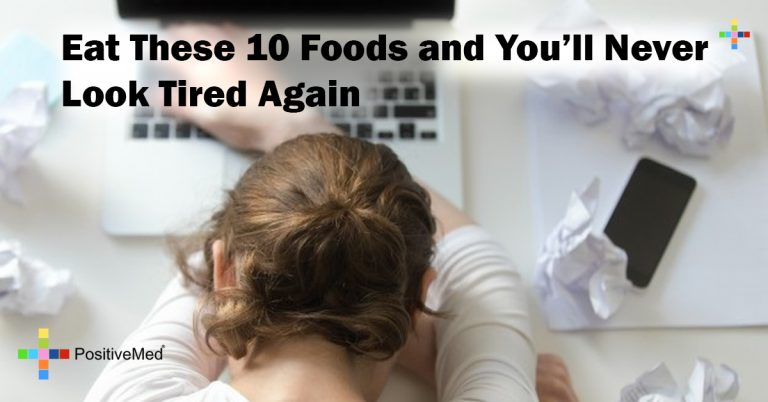 Eat These 10 Foods and You'll Never Look Tired Again