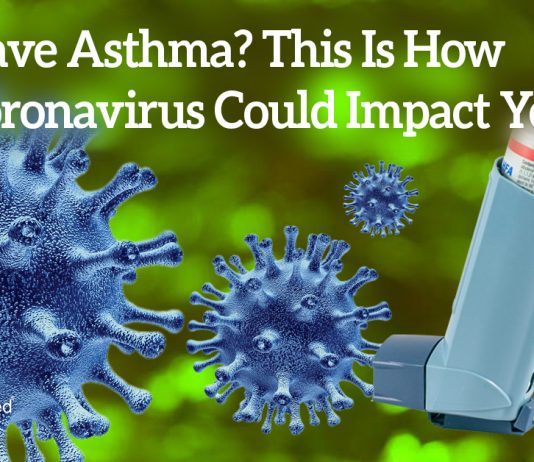 Have Asthma? This Is How Coronavirus Could Impact You