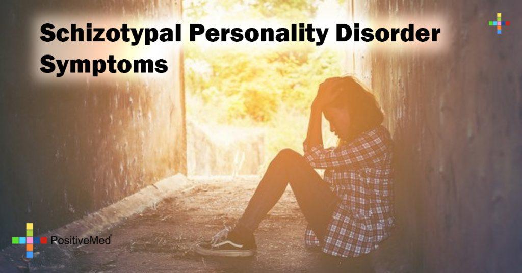 Schizotypal Personality Disorder Symptoms