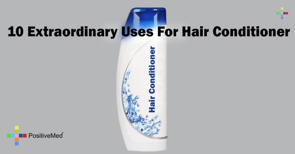 10 Extraordinary Uses For Hair Conditioner