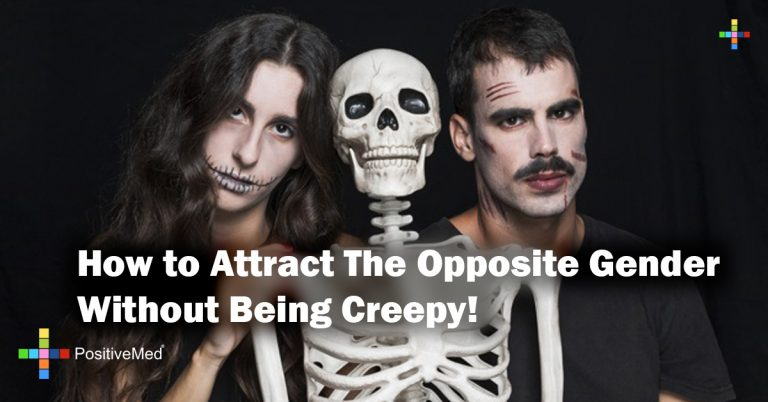 How to Attract The Opposite Gender Without Being Creepy!