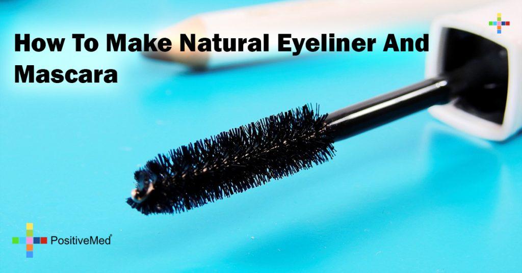 How To Make Natural Eyeliner And Mascara