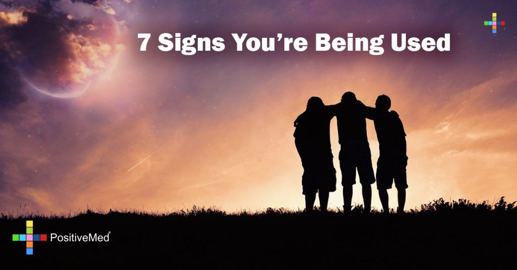 7 Signs You're Being Used