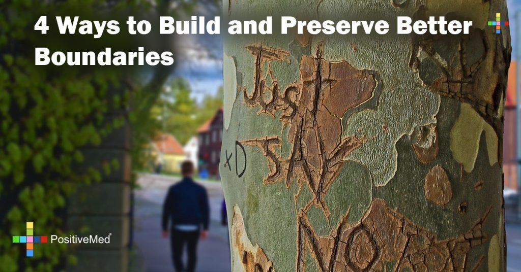 4 Ways to Build and Preserve Better Boundaries