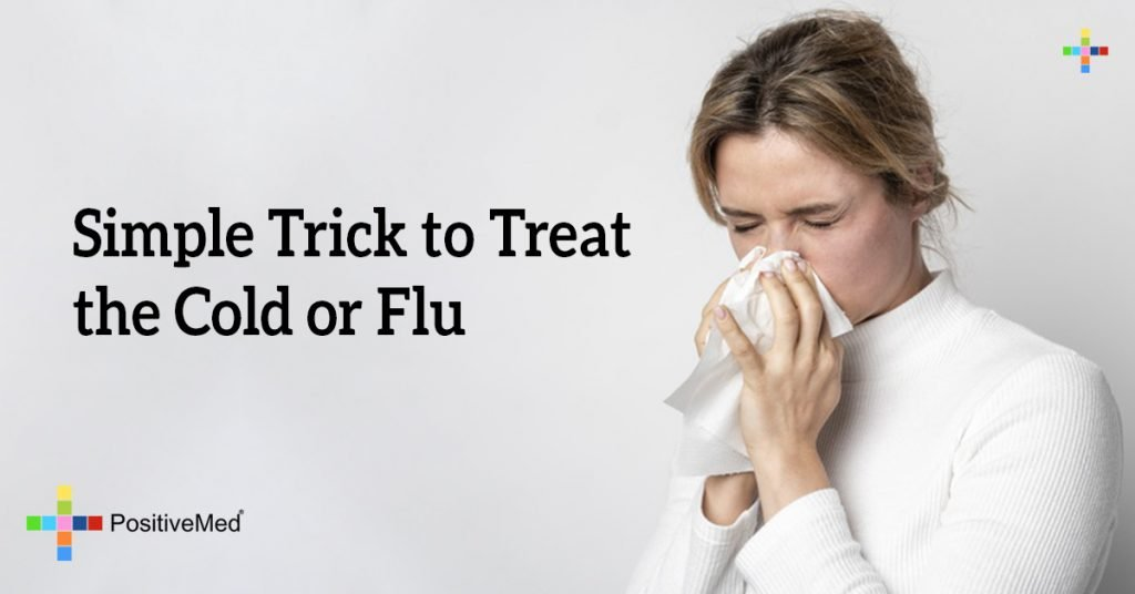 Simple Trick to Treat the Cold or Flu