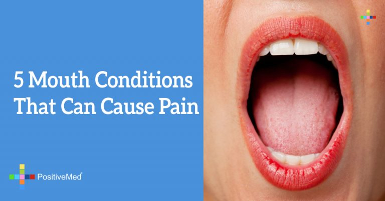 5 Mouth Conditions That Can Cause Pain