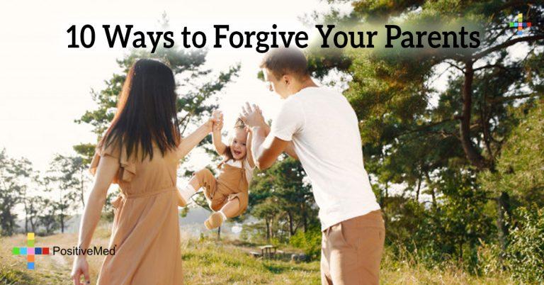 10 Ways to Forgive Your Parents