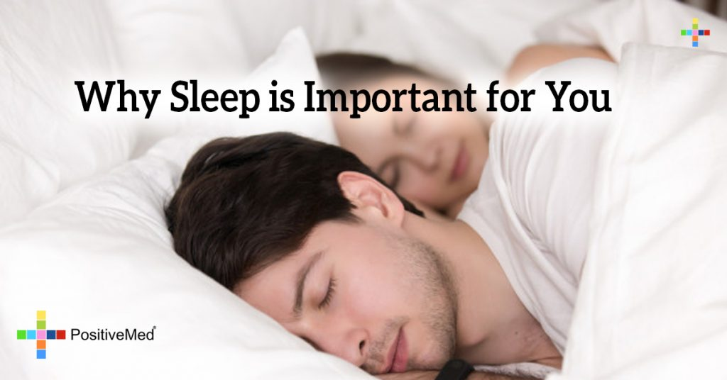 Why Sleep is Important for You