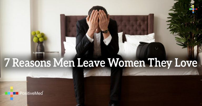 7 Reasons Men Leave Women They Love