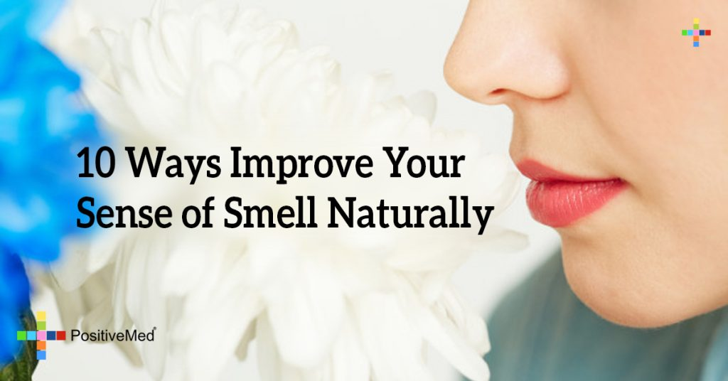 10 Ways Improve Your Sense of Smell Naturally