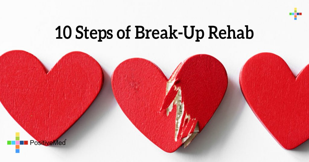 10 Steps of Break-Up Rehab