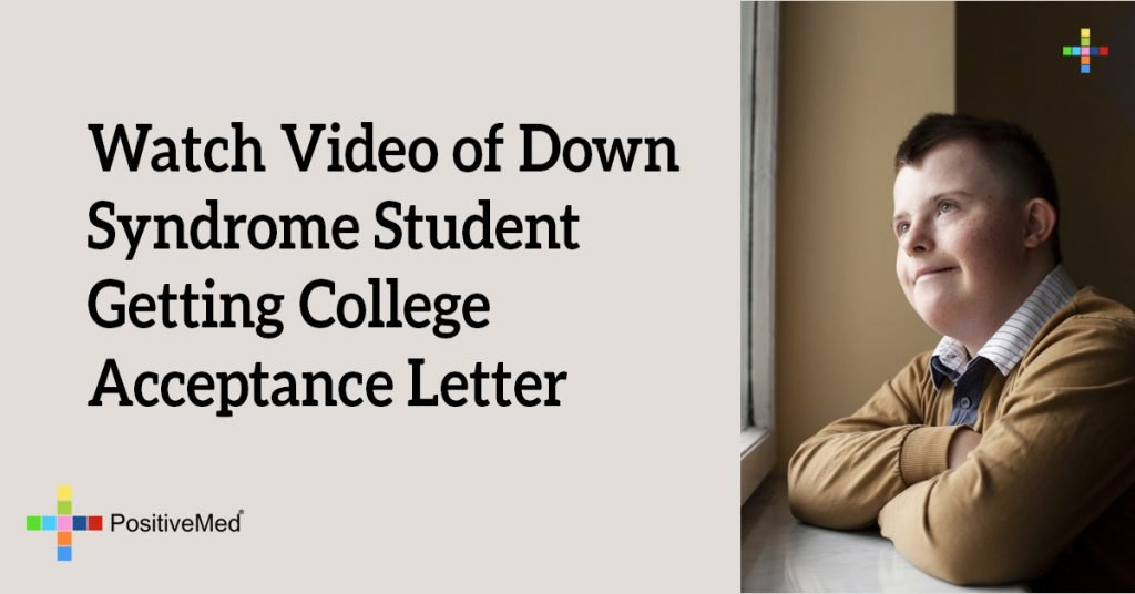 Watch Video of Down Syndrome Student Getting College Acceptance Letter