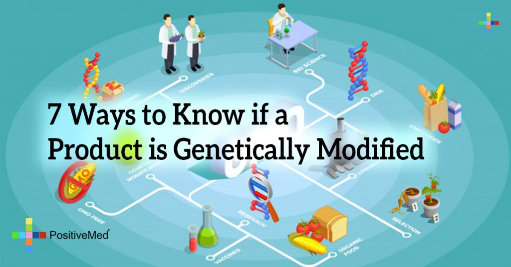 7 Ways to Know if a Product is Genetically Modified