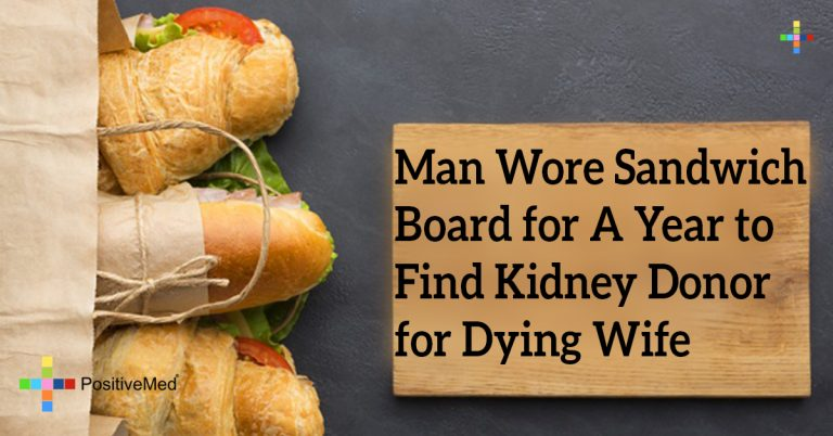 Man Wore Sandwich Board for A Year to Find Kidney Donor for Dying Wife