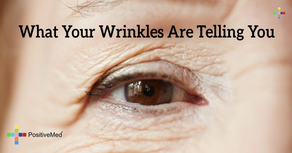 What Your Wrinkles Are Telling You