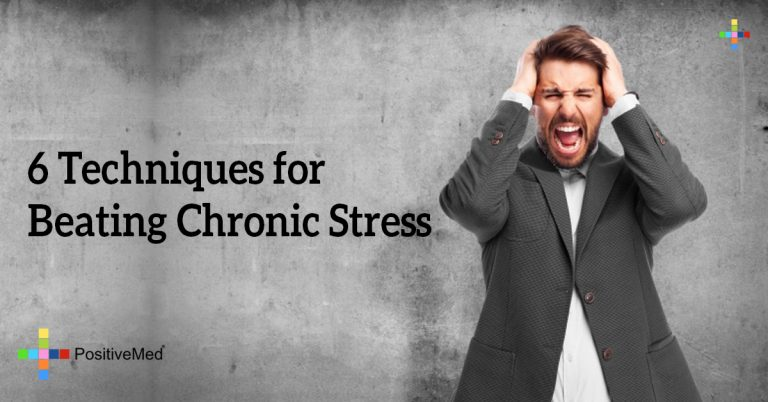 6 Techniques for Beating Chronic Stress