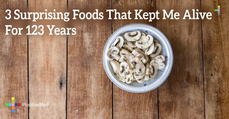 3 Surprising Foods that Kept Me Alive for 123 Years
