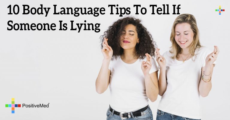 10 Body Language Tips to Tell if Someone is Lying