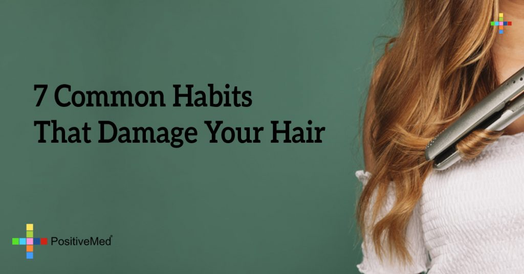 7 Common Habits That Damage Your Hair