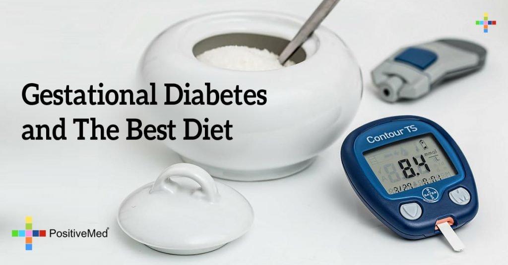 Gestational Diabetes and The Best Diet