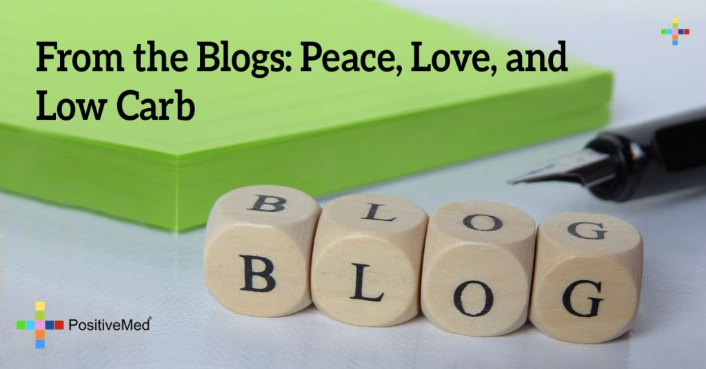 From the Blogs: Peace, Love, and Low Carb