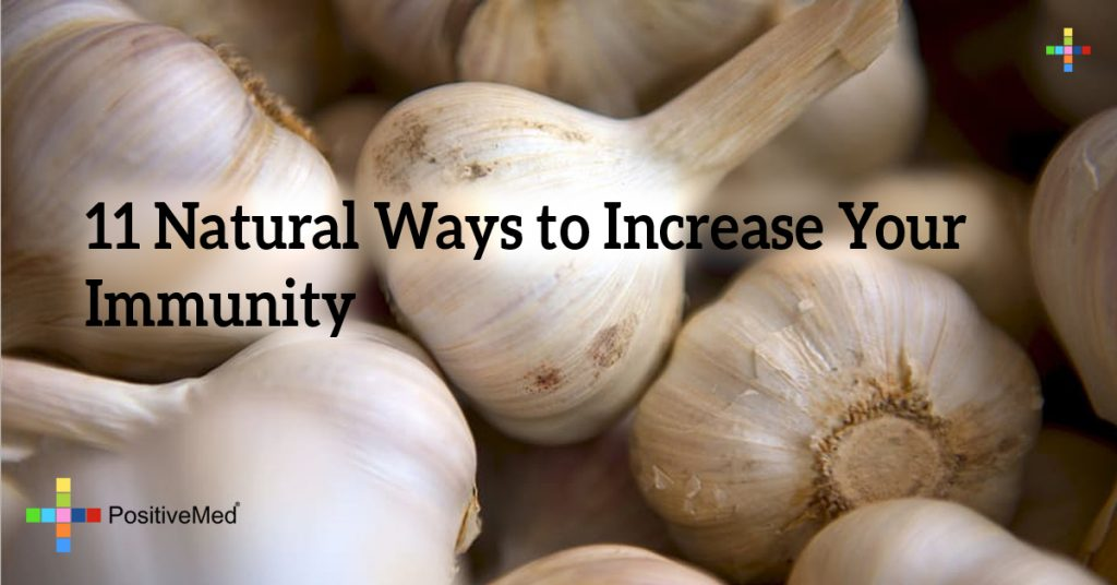 11 Natural Ways to Increase Your Immunity