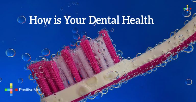 How is Your Dental Health