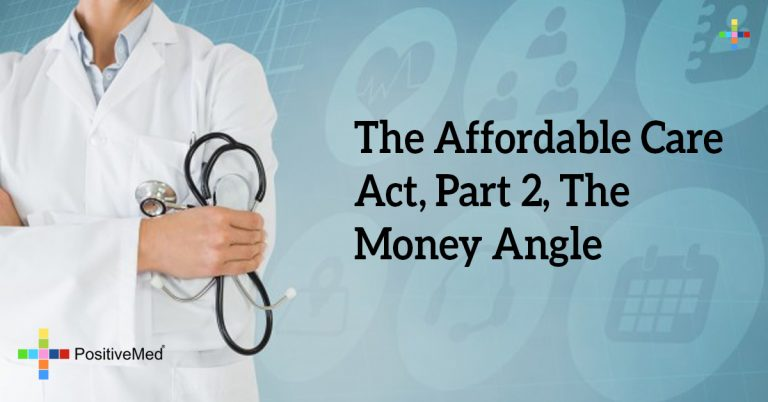 The Affordable Care Act, Part 2, the Money Angle
