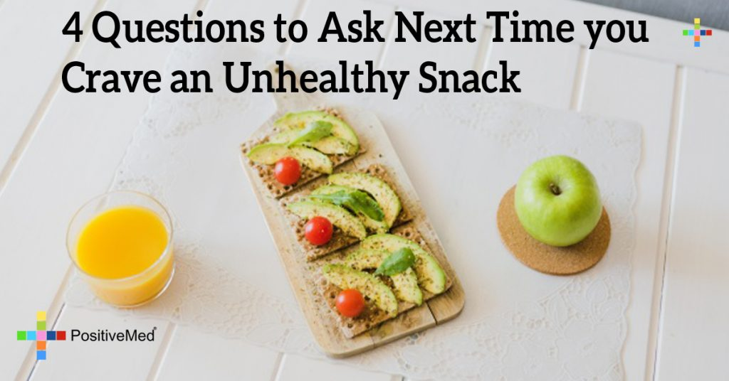 4 Questions to Ask Next Time you Crave an Unhealthy Snack